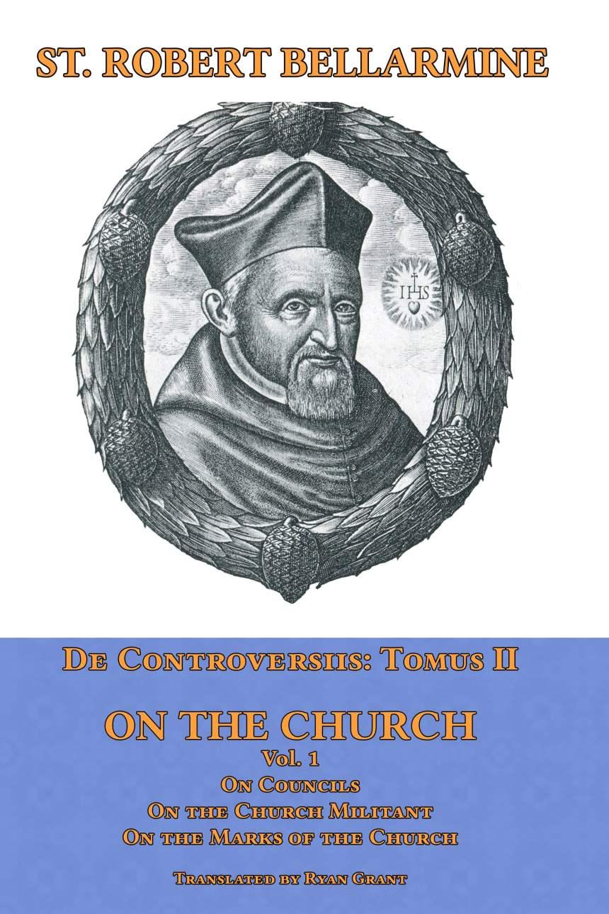 De Controversiis Volume 2 On the Church
