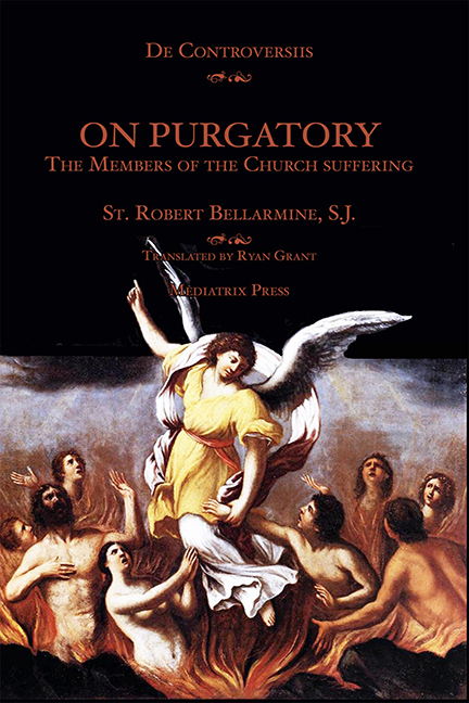 On Purgatory: The Members of the Church suffering