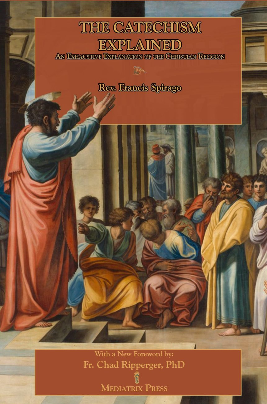 Spirago Catechism - paperback
