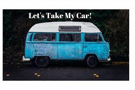 take my car