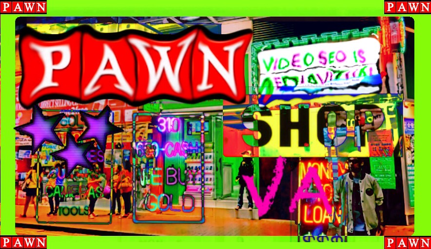 pawn shops, services and video SEO charlottesville richmond virginia