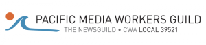 Pacific Media Workers Guild • The NewsGuild • CWA Local 39521
