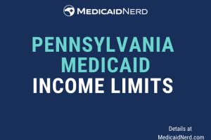 """What are the income limits for Medicaid in Pennsylvania"""