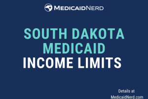 """What are the income limits for Medicaid in South Dakota"""