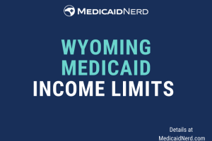 """What are the income limits for Medicaid in Wyoming"""