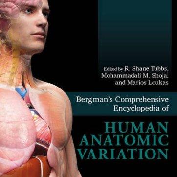 Bergman's Comprehensive Encyclopedia of Human Anatomic Variation
