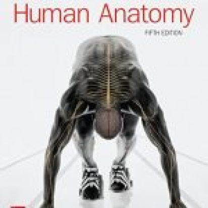 Human Anatomy 5th edition
