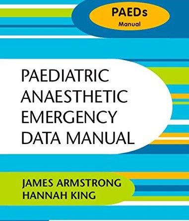 Paediatric Anaesthetic Emergency Data Manual PDF