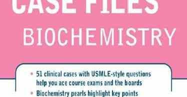 Case Files Biochemistry 2nd Edition pdf