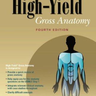 High-Yield Gross Anatomy 4th Edition PDF