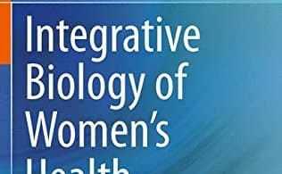 Integrative Biology of Women's Health PDF