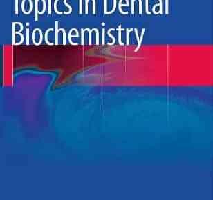 Topics in Dental Biochemistry PDF