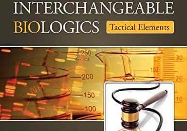Biosimilars and Interchangeable Biologics PDF