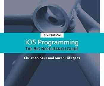 iOS Programming: The Big Nerd Ranch Guide 6th Edition PDF