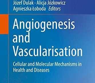 Angiogenesis and Vascularisation PDF