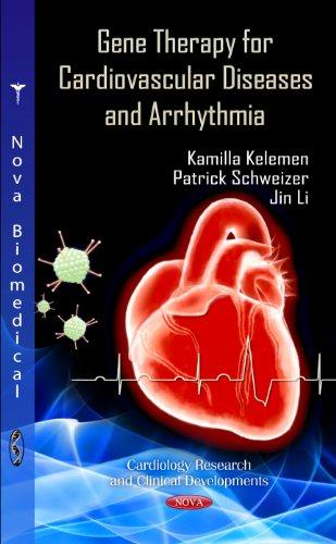 Gene Therapy for Cardiovascular Diseases & Arrhythmia PDF