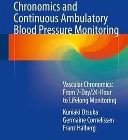 Chronomics and Continuous Ambulatory Blood Pressure Monitoring 2016 PDF