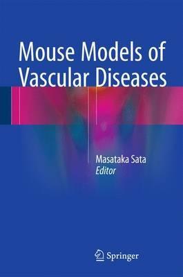 Mouse Models of Vascular Diseases 2016 PDF