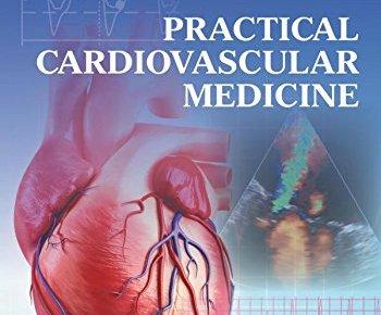 Practical Cardiovascular Medicine PDF