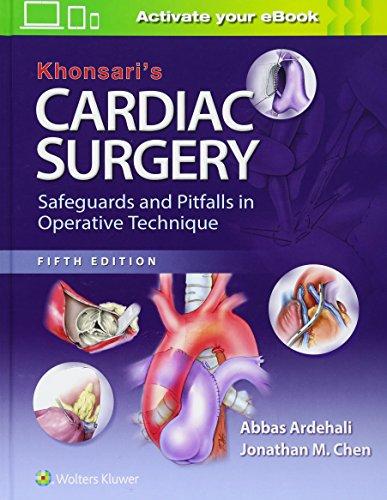 Khonsari's Cardiac Surgery Fifth Edition PDF