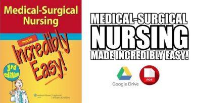 Medical-Surgical Nursing Made Incredibly Easy! PDF [Direct Link]