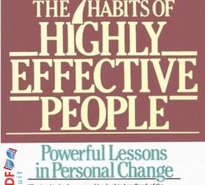 अत्यधिक प्रभावी लोगों के 7 की आदतें pdf