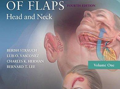 Grabb's Encyclopedia of Flaps Volume 1 Fourth Edition