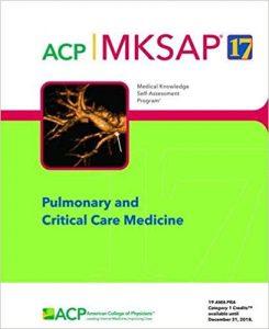 MKSAP 17 Pulmonary and Critical Care Medicine