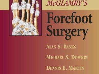 McGlamry's Forefoot Surgery (Biopsy Interpretation Series)