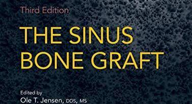 The Sinus Bone Graft 3rd Edition PDF Free Download