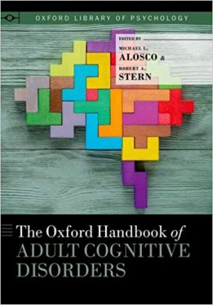 The Oxford Handbook of Adult Cognitive Disorders (Oxford Library of Psychology) PDF