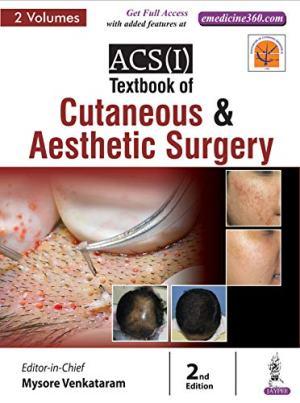 ACS(I) Textbook of Cutaneous & Aesthetic Surgery (2 Volumes)