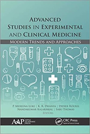 Advanced Studies in Experimental and Clinical Medicine: Modern Trends and Latest Approaches 1st Edition