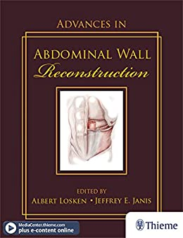 Advances in Abdominal Wall Reconstruction (Original PDF from Publisher+Videos)