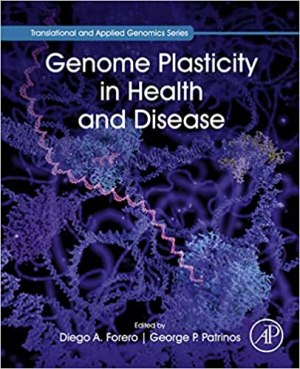 Genome Plasticity in Health and Disease (Translational and Applied Genomics) 1st Edition