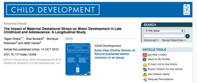Grace, Tegan; Bulsara, Max; Robinson, Monique; Hands, Beth (2015) The Impact of Maternal Gestational Stress on Motor Development in Late Childhood and Adolescence: A Longitudinal Study. // Child development