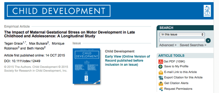 Grace, Tegan; Bulsara, Max; Robinson, Monique; Hands, Beth (2015) The Impact of Maternal Gestational Stress on Motor Development in Late Childhood and Adolescence: A Longitudinal Study. // Child development