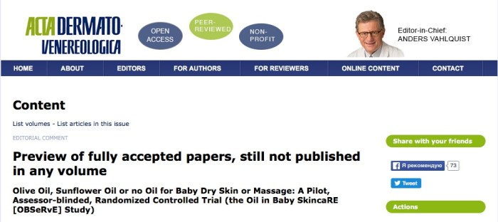 Cooke A. et al. Olive Oil, Sunflower Oil or no Oil for Baby Dry Skin or Massage: A Pilot, Assessor-blinded, Randomized Controlled Trial (the Oil in Baby SkincaRE [OBSeRvE] Study) //Acta dermato-venereologica. – 2015.