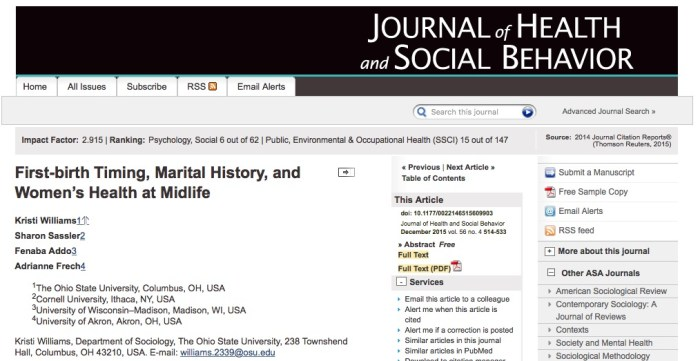 Williams K. et al. First-birth Timing, Marital History, and Women's Health at Midlife //Journal of Health and Social Behavior. – 2015. – Т. 56. – №. 4. – С. 514-533.