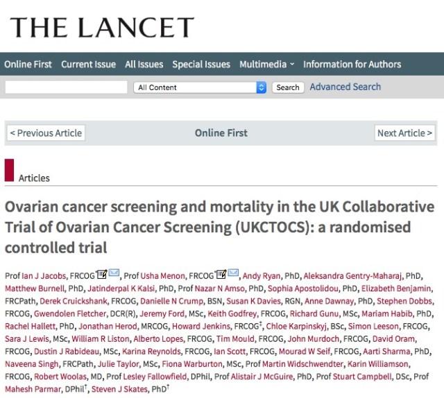 Jacobs, Ian J; Menon, Usha; Ryan, Andy; Gentry-Maharaj, Aleksandra; Burnell, Matthew et al. (2015) Ovarian cancer screening and mortality in the UK Collaborative Trial of Ovarian Cancer Screening (UKCTOCS): a randomised controlled trial // The Lancet