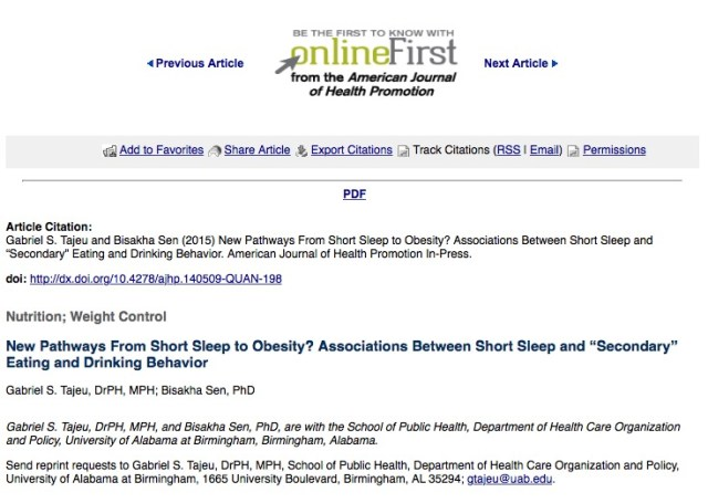 """Tajeu G. S., Sen B. New Pathways From Short Sleep to Obesity? Associations Between Short Sleep and """"Secondary"""" Eating and Drinking Behavior //American Journal of Health Promotion. – 2015."""