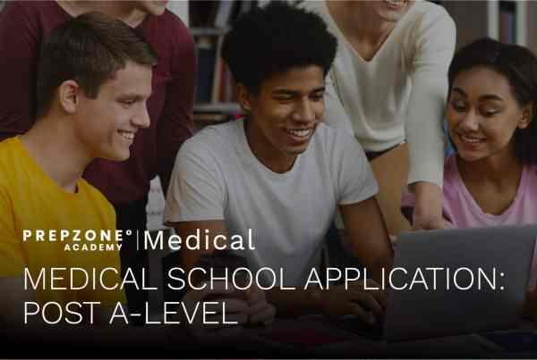 Medical School Application: Post A-Level | Prep Zone Academy