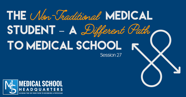 The Non-Traditional Medical Student's Path