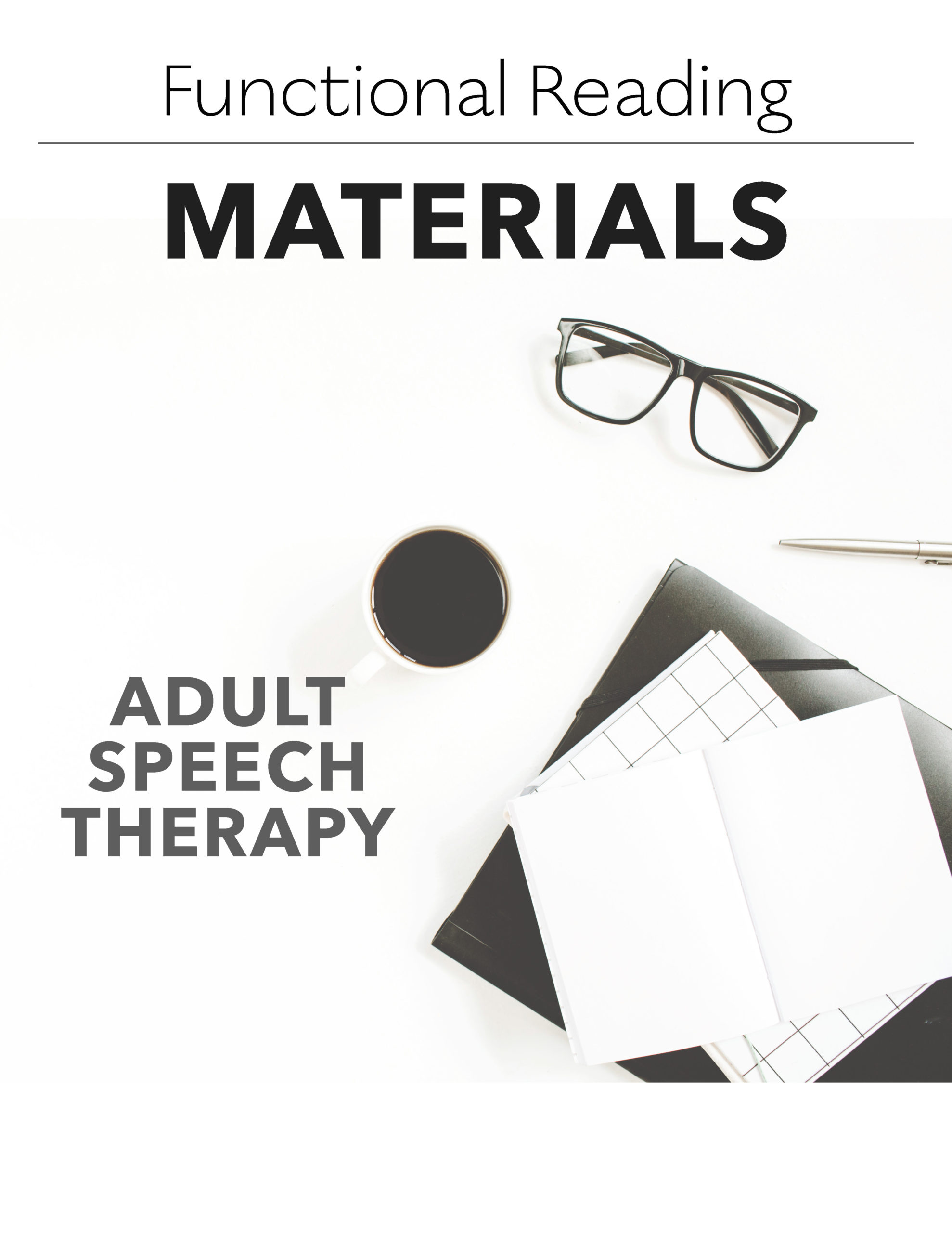 Selecting Functional Reading Materials For Adult Speech