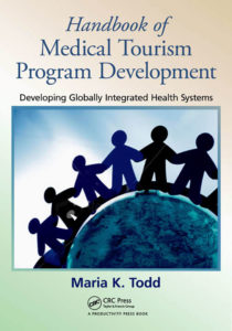An image of the best selling book on medical tourism startup, The handbook of medical tourism program development by maria todd