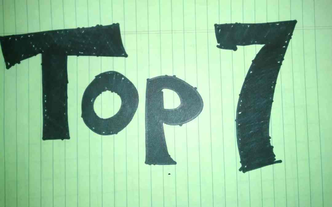 Top 7 things you need to do