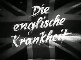 Title frame for Die Englische Krankheit in a cursive font over a British flag.