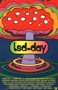Psychadelic-style illustration of a giant mushroom with multicolored waves like an atomic explosion and the text: lsd-day.