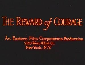 The Reward of Courage