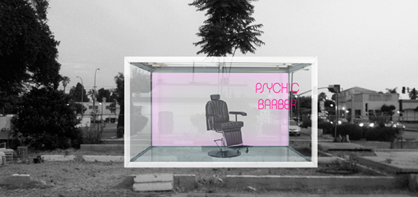 "Finishing School Psychic Barber. Photo of a glass booth in an abandoned lot with the text ""Psychic Barber"""